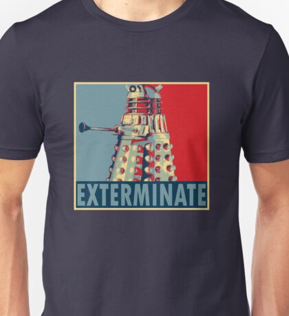 Exterminate Unisex T-Shirt