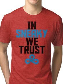 In Sneaky we trust Tri-blend T-Shirt