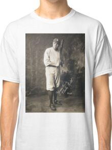 Yours Truly, Babe Ruth - NY Yankees Classic T-Shirt