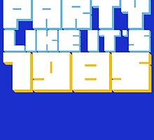 Party Like it's 1985 by SkipHarvey