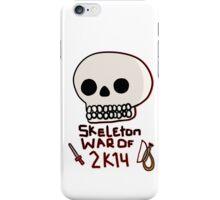 Skeleton War of 2k14 iPhone Case/Skin