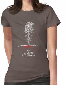 My Roanoke Nightmare Womens Fitted T-Shirt