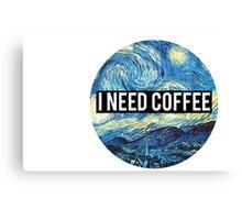 starry night/I need coffee Canvas Print