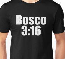 BOSCO 3:16 Unisex T-Shirt
