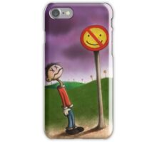 No Happiness iPhone Case/Skin