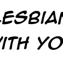 Scott Pilgrim VS The World - I'm in Lesbian with you Sticker