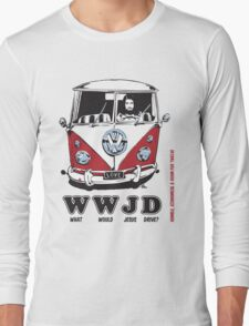 WWJD ? Long Sleeve T-Shirt