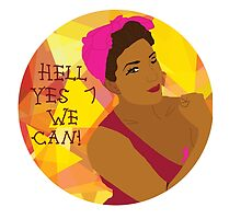 Hell Yes We Can! by puffkins