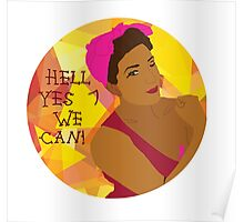 Hell Yes We Can! Poster