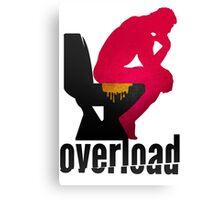 Shit Overload Canvas Print
