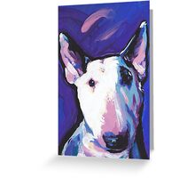 Bull Terrier Dog Bright colorful pop dog art Greeting Card