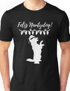 Feliz Naughtydog Christmas Dog Unisex T-Shirt
