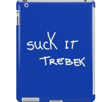 Suck It Trebek iPad Case/Skin