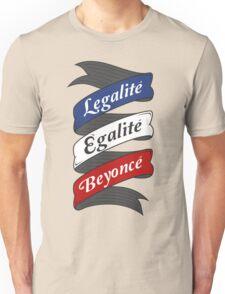Legalite, Egalite, Beyonce -flag colors ver.- Unisex T-Shirt