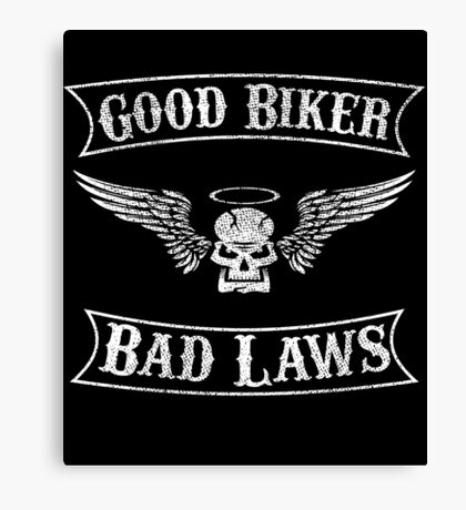 Good Biker Bad Laws Skull and Angel Wings and Halo Shirt Canvas Print