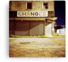 CHANGES Canvas Print