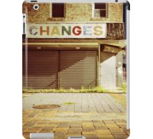 CHANGES iPad Case/Skin
