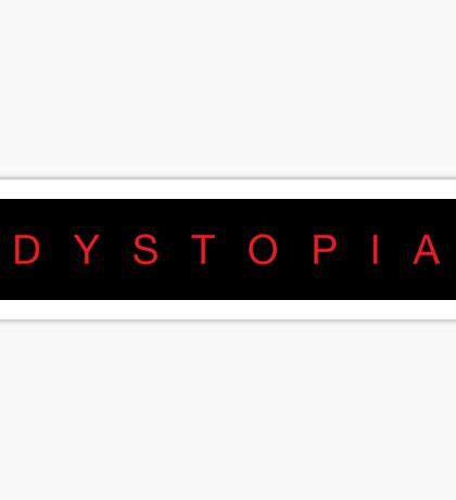 Dystopia Sticker