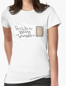 Don't be a B!tchy Trampoline - Dr. Who Womens Fitted T-Shirt