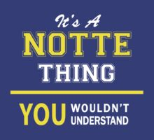 It's A NOTTE thing, you wouldn't understand !! by satro