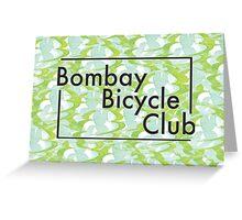 Bombay Bicycle Club Greeting Card
