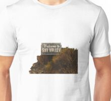Welcome to Sky Valley - Signage Unisex T-Shirt