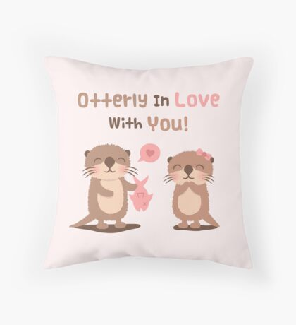 Cute Otterly in Love with You Pun Humor Throw Pillow