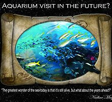 Aquarium visit in the Future? by NadineMay