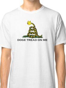 Don't tread on me gadsden flag (doge meme) Classic T-Shirt