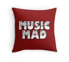 SOLD - MUSIC MAD Throw Pillow