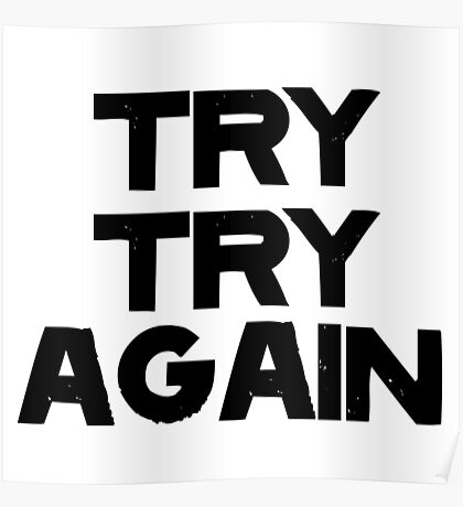TRY TRY AGAIN Poster