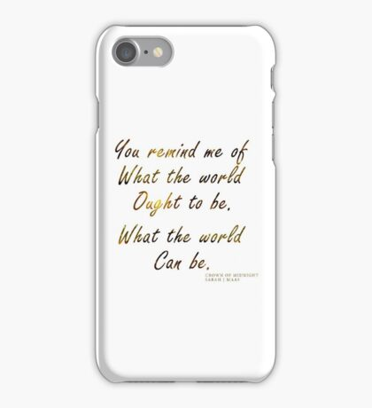 Crown of Midnight |Throne of Glass book series quote by Sarah j.Maas iPhone Case/Skin