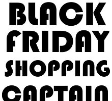 BLACK FRIDAY SHOPPING CAPTAIN by Divertions
