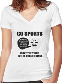 GO SPORTS! Move the thing to the other thing Women's Fitted V-Neck T-Shirt