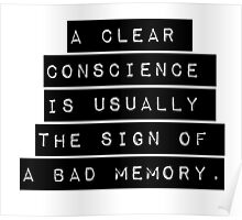 A Clear Conscience Poster