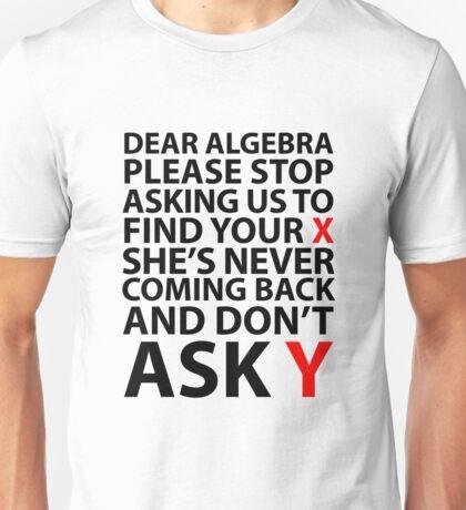 Dear Algebra Unisex T-Shirt