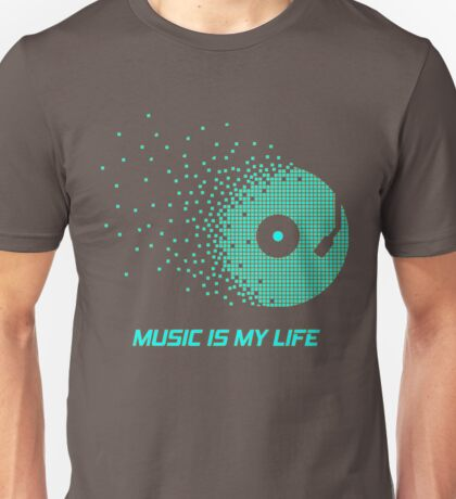 Music Is My Life Cool Design Unisex T-Shirt