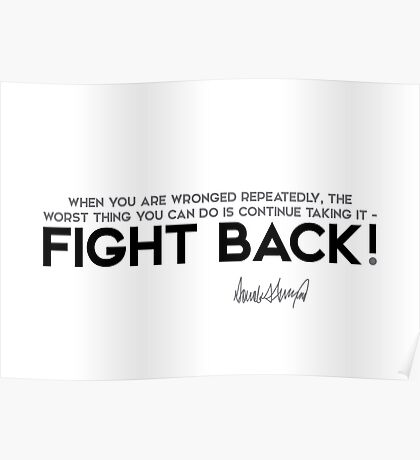 fight back! - donald trump Poster