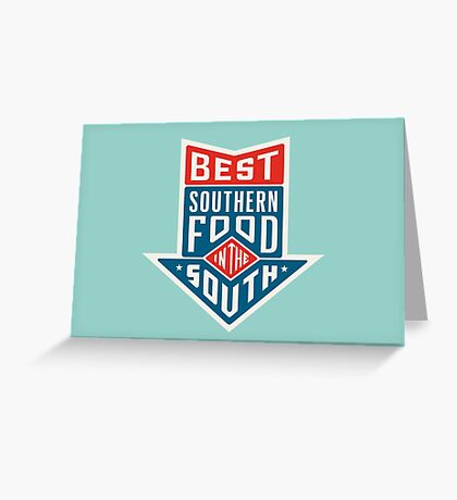 Best food in the south - logo Greeting Card