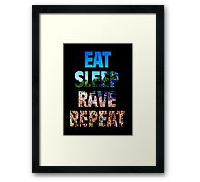 Eat Sleep Rave Repeat Framed Print