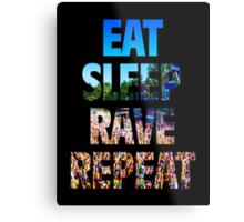 Eat Sleep Rave Repeat Metal Print