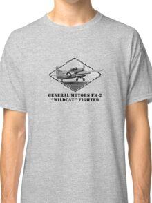 "U.S. Navy - General Motors FM-2 ""Wildcat"" Fighter Classic T-Shirt"