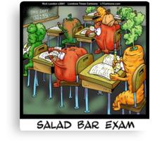 Salad Bar Exam  Canvas Print