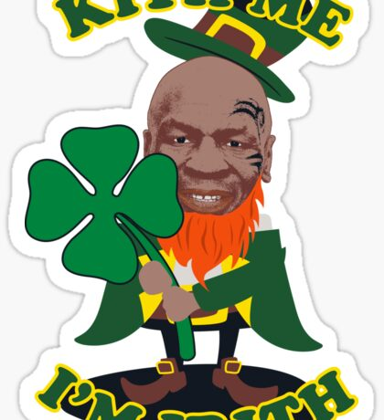 New Kith Me I'm Irith Mike Tyson St Patricks Day Paddy's Day Patrick's Day Funny T Shirt Sticker