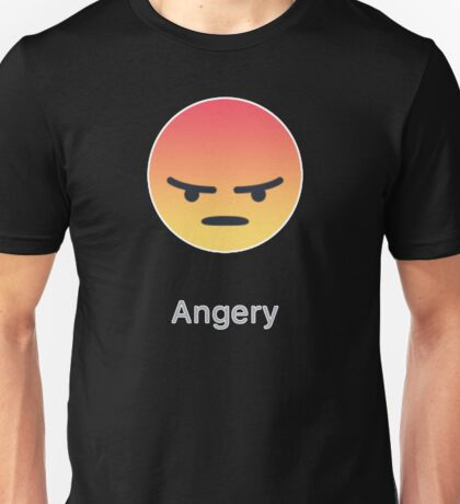 Facebook Angry/Angery React Store. Be Angery. Unisex T-Shirt