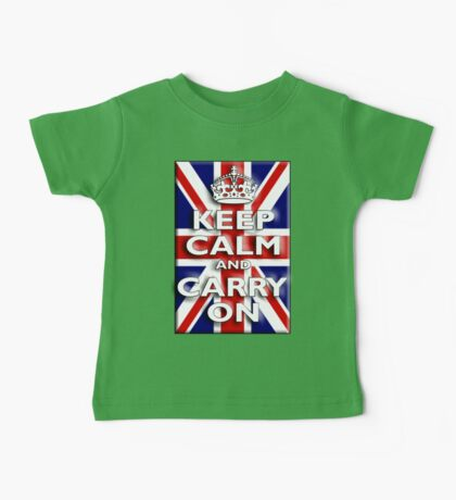 Keep Calm, & Carry On, Union Jack, Flag, Blighty, UK, GB, Be British! Baby Tee