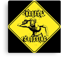 Badass Crossing Canvas Print