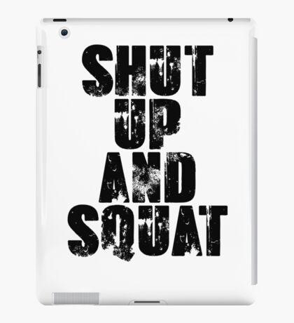 Shut up and squat iPad Case/Skin