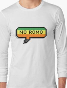 No Romo Long Sleeve T-Shirt