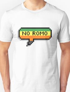 No Romo Unisex T-Shirt